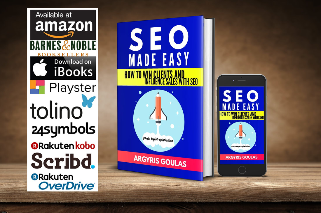 SEO Made Easy How to Win Clients and Influence Sales with SEO - Argyris Goulas